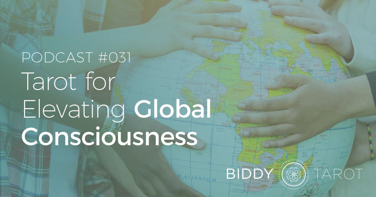 blog-btp031-tarot-for-elevating-global-consciousness