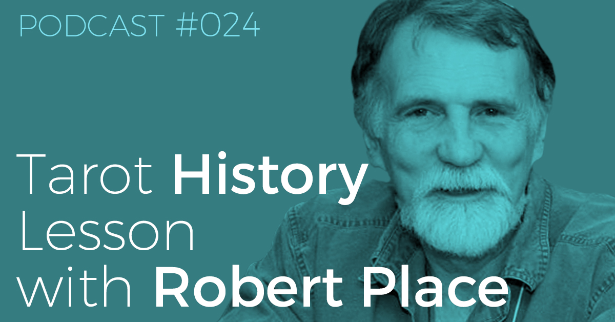 BTP024-FB-Tarot-History-Lesson-with-Robert-Place