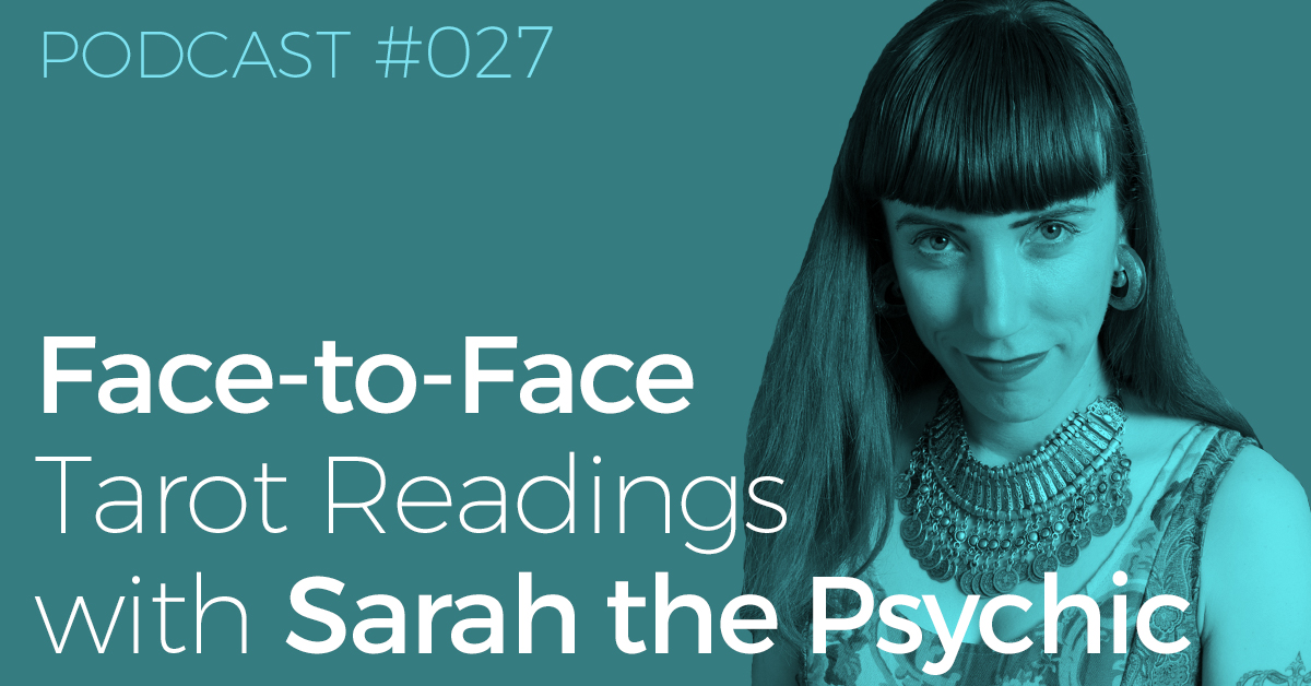 BTP027-FB-Face-to-Face-Tarot-Readings-with-Sarah-the-Psychic