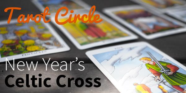 Blog-20150225-New-Years-Celtic-Cross