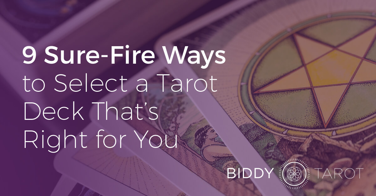 FB-Blog-20160818-9-sure-fire-ways-to-select-a-tarot-deck-thats-right-for-you