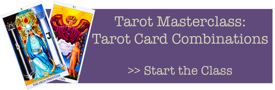 Tarot Masterclass - Card Combinations