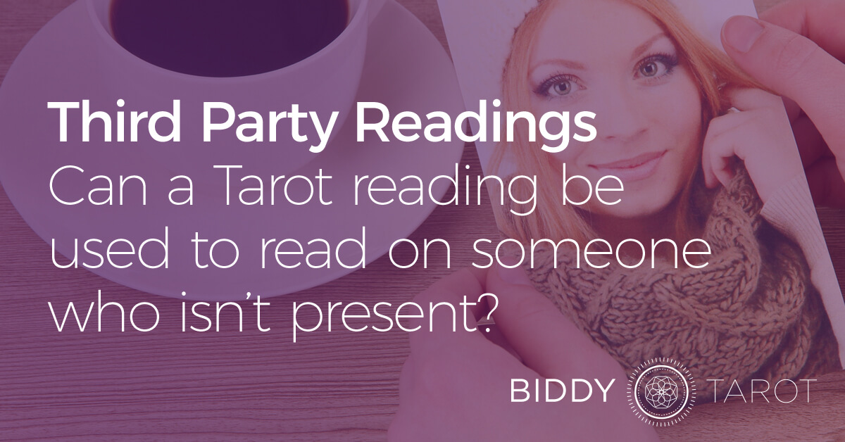 Third party Tarot readings
