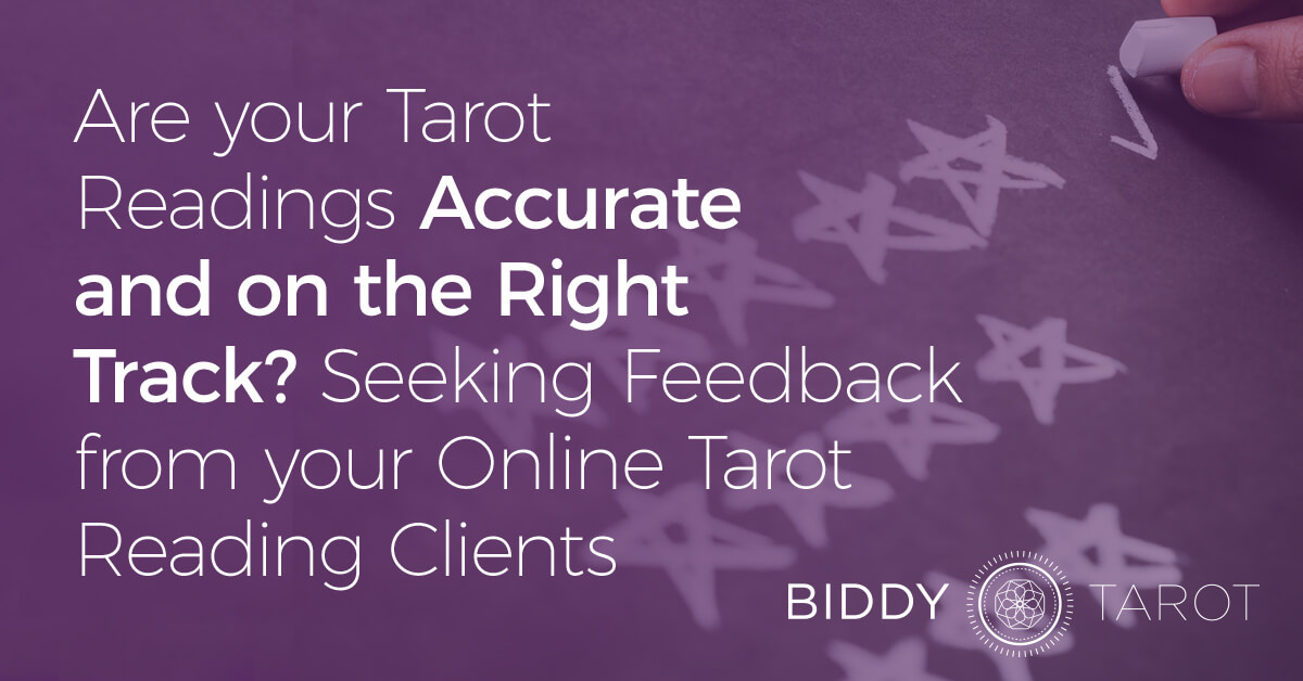 blog-20100501-are-your-tarot-readings-accurate-and-on-the-right-track-seeking-feedback-from-your-online-tarot-reading-clients