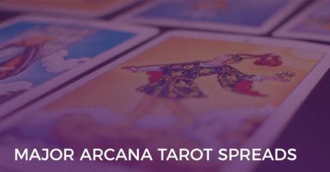 Major Arcana Tarot Spreads