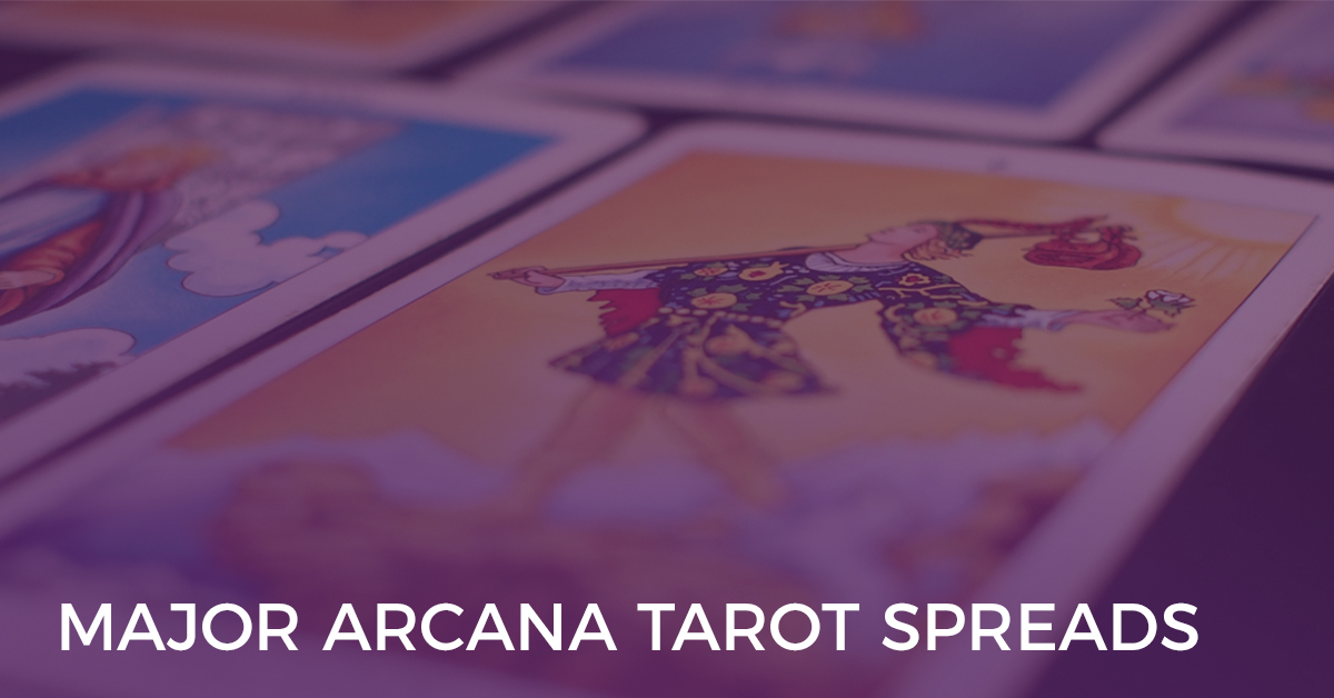 Major Arcana Tarot Spreads