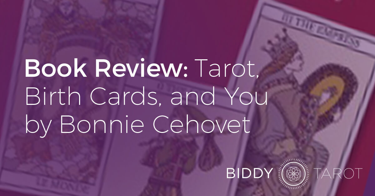 blog-20111116-book-review-tarot-birth-cards-and-you-by-bonnie-cehovet