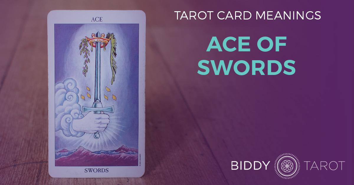 Ace of Swords Tarot Card Meanings | Biddy Tarot