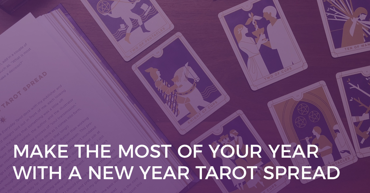 Make the Most of Your Year with a New Year Tarot Spread