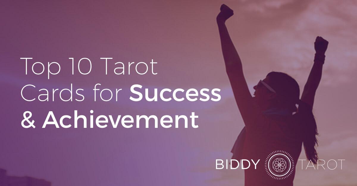 Top 10 Tarot Cards for Success and Achievement | Biddy Tarot Blog