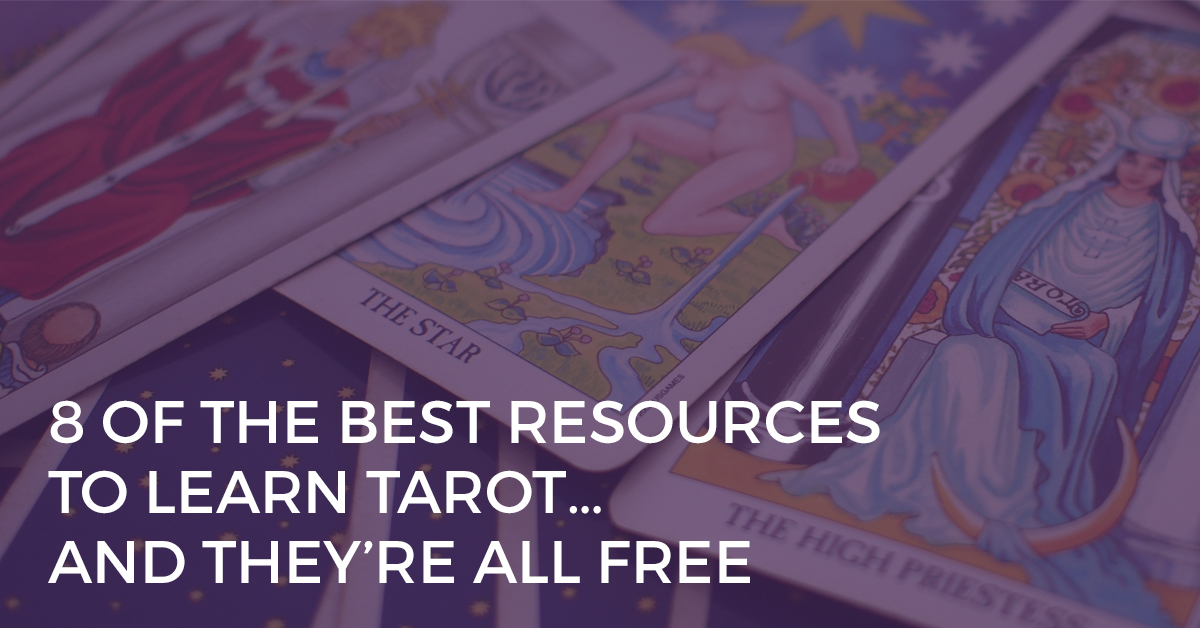 8 Of The Best Resources To Learn Tarot And They Re All Free Biddy