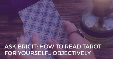 how to read tarot for yourself objectively