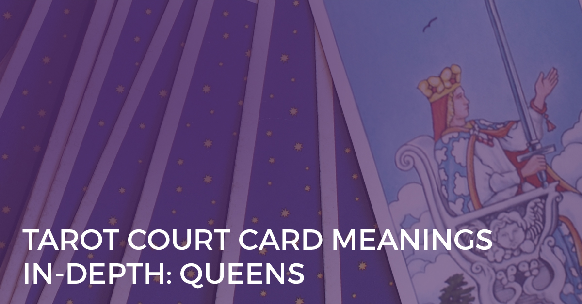 court card meanings in depth queens