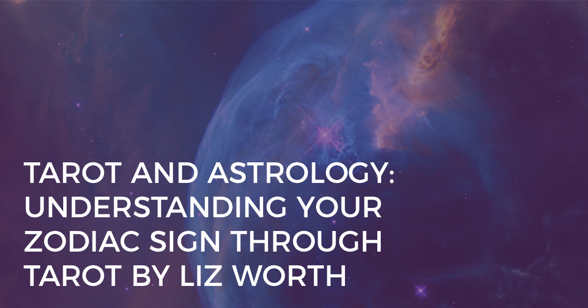 understand your zodiac sign through tarot