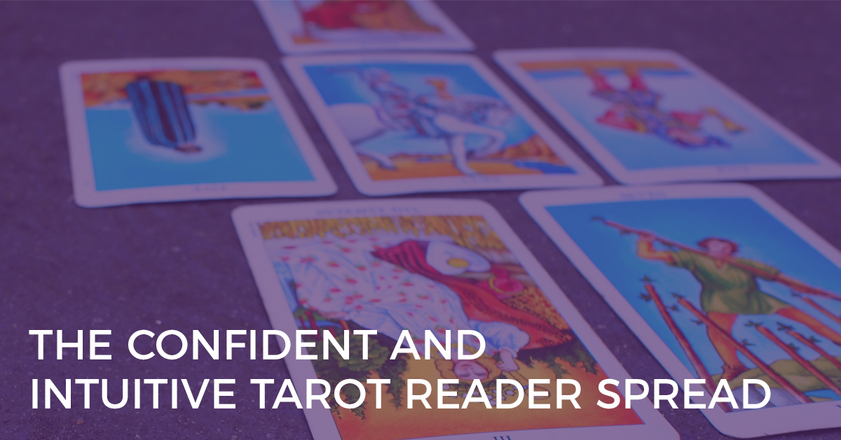 confident and intuitive tarot reader spread