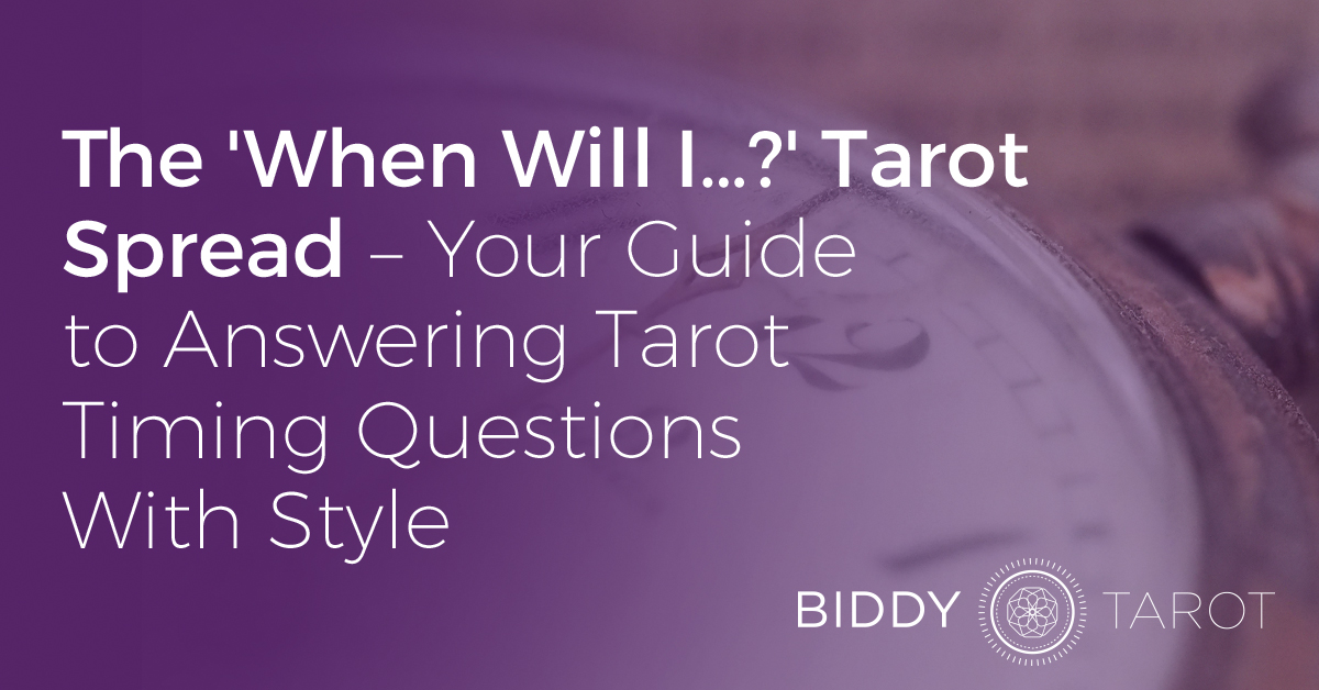 The 'When Will I…?' Tarot Spread – Your Guide to Answering