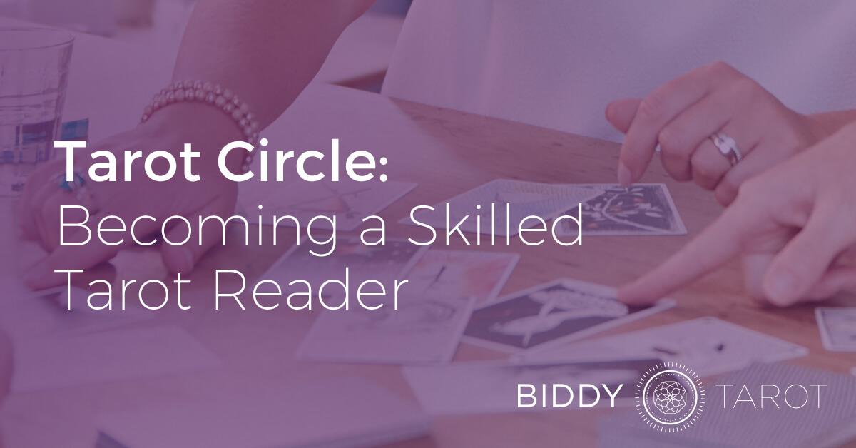 blog-20130116-tarot-circle-becoming-a-skilled-tarot-reader