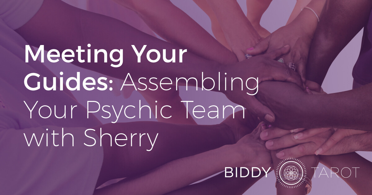 blog-20140205-meeting-your-guides-assembling-your-psychic-team-with-sherry
