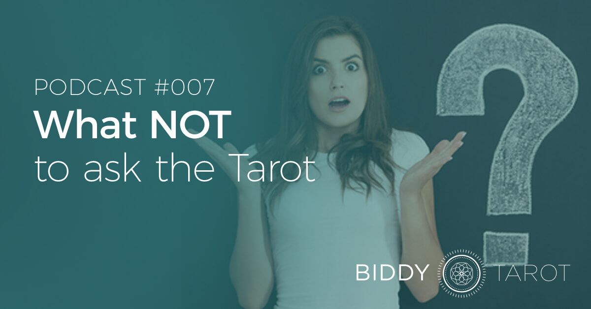 blog-btp007-what-not-to-ask-the-tarot