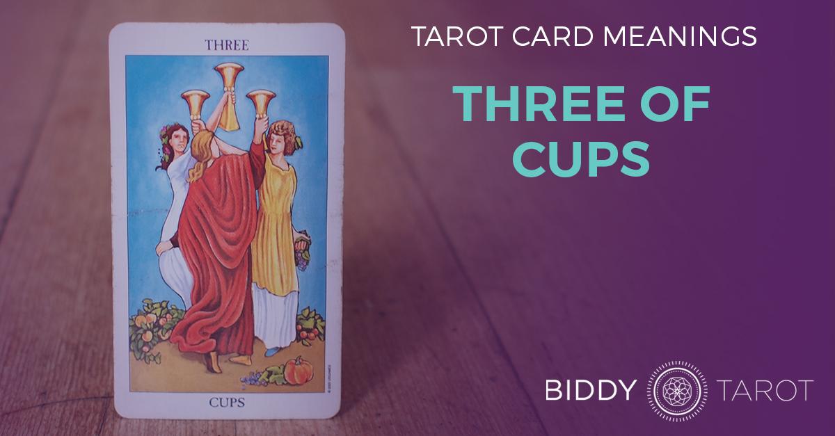 Three of Cups Tarot Card Meanings | Biddy Tarot