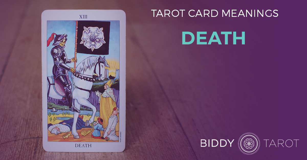 Death Tarot Card Meanings | Biddy Tarot