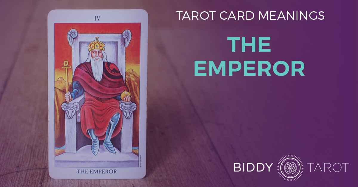 Emperor Tarot Card Meanings | Biddy Tarot