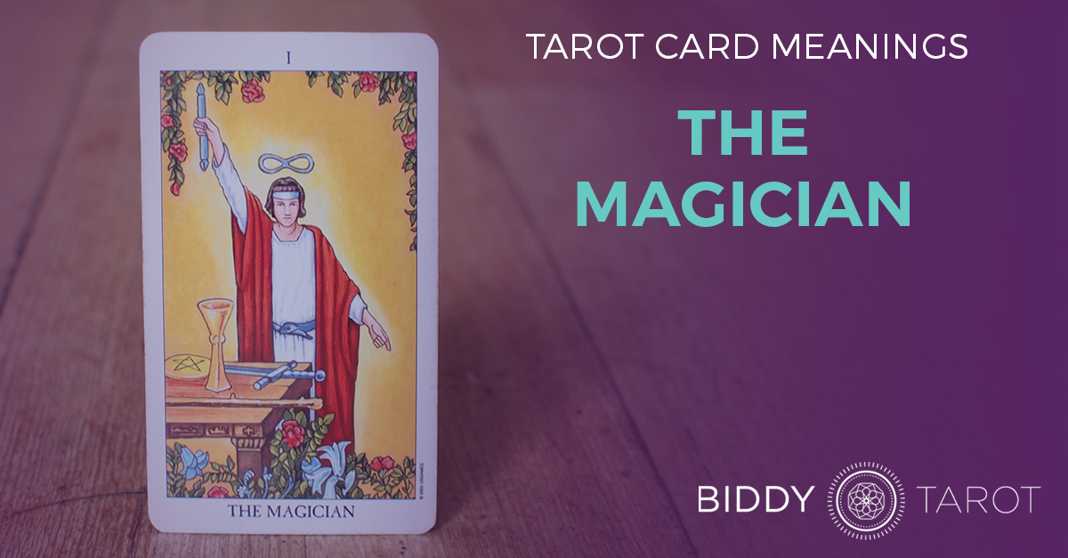 Magician Tarot Card Meanings | Biddy Tarot