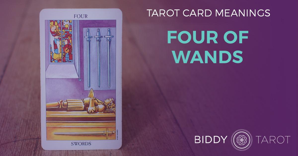 Four of Wands Tarot Card Meanings | Biddy Tarot