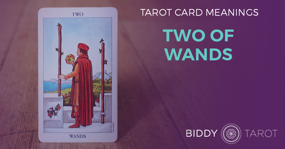 Two of Wands Tarot Card Meanings | Biddy Tarot