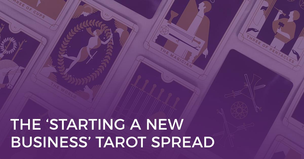 Starting a New Business Tarot Spread
