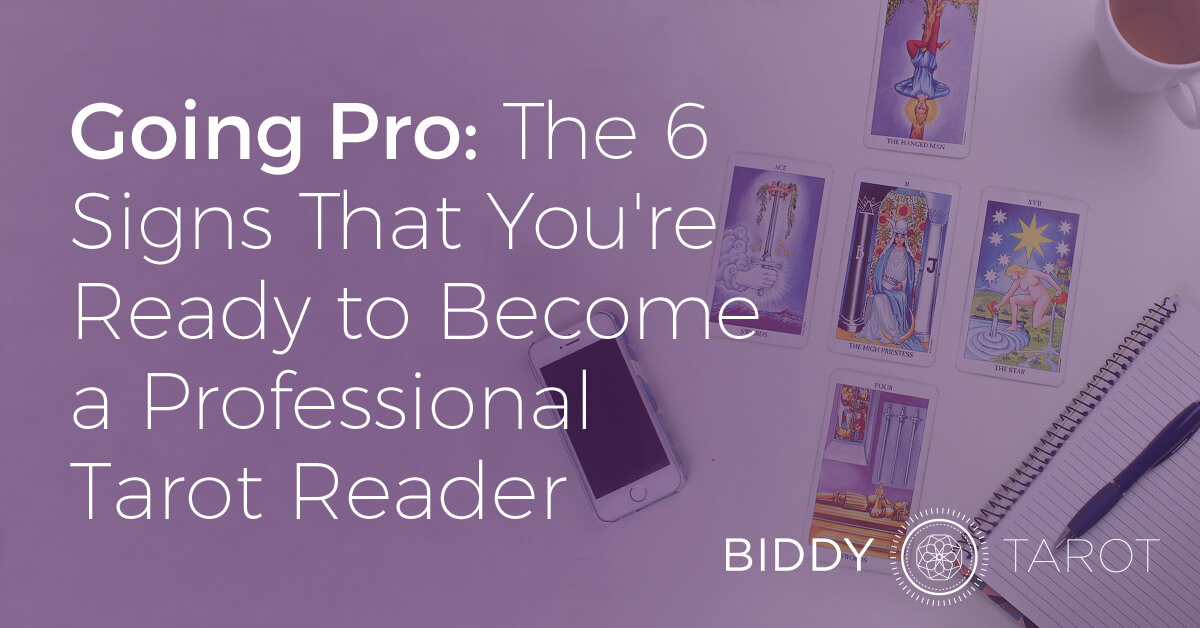 FB-Blog-20161013-going-pro-the-6-signs-that-youre-ready-to-become-a-professional-tarot-reader