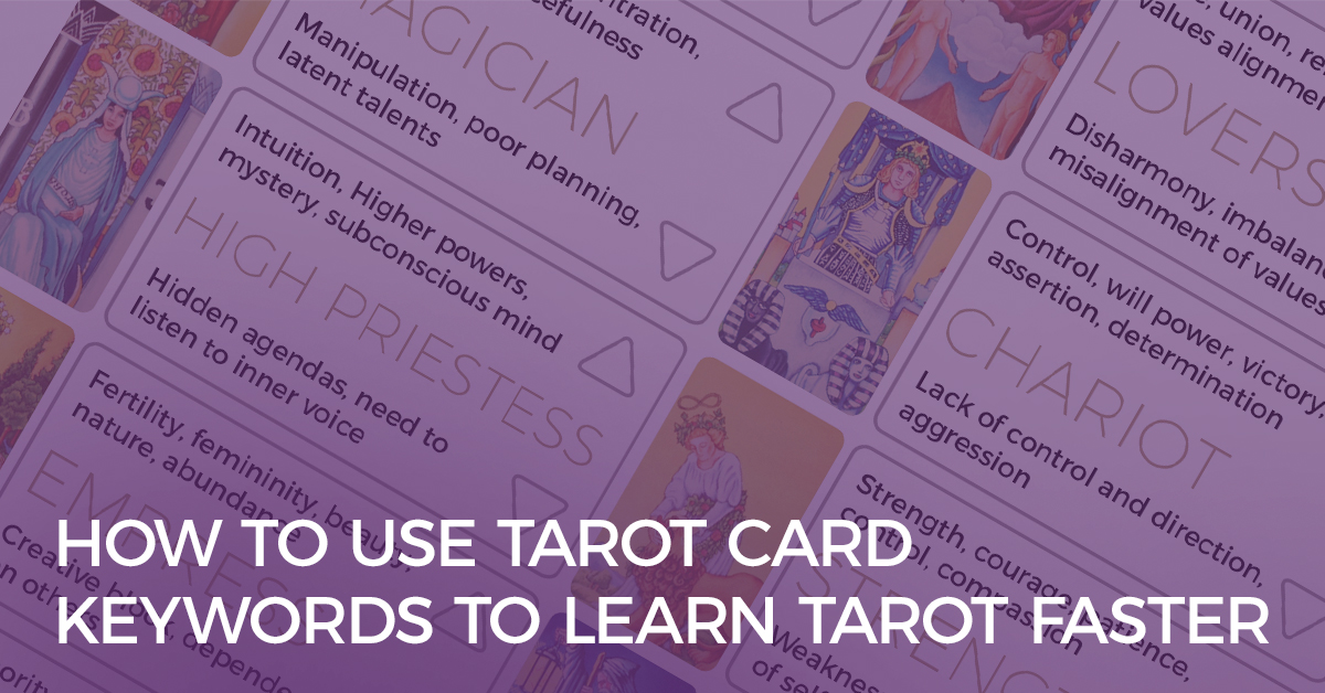 How to Use Tarot Card Keywords to Learn Tarot Faster