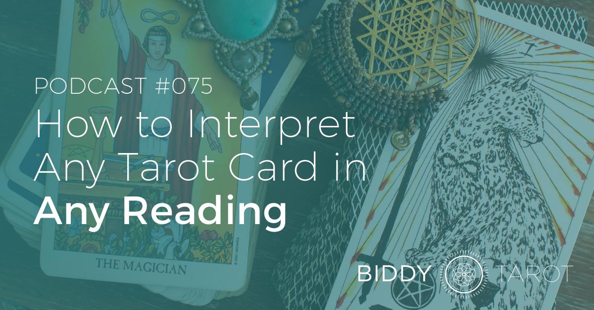 how to interpret any tarot card in any reading