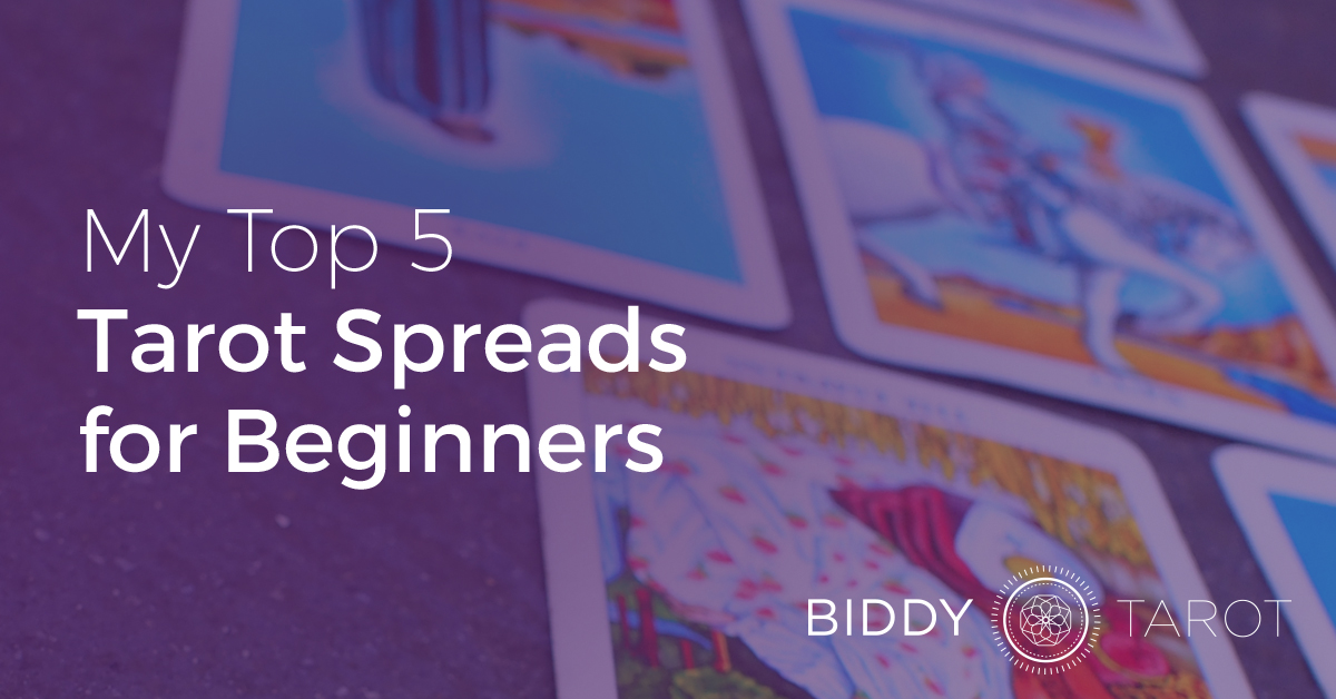 Top 5 Tarot Spreads For Beginners | Biddy Tarot