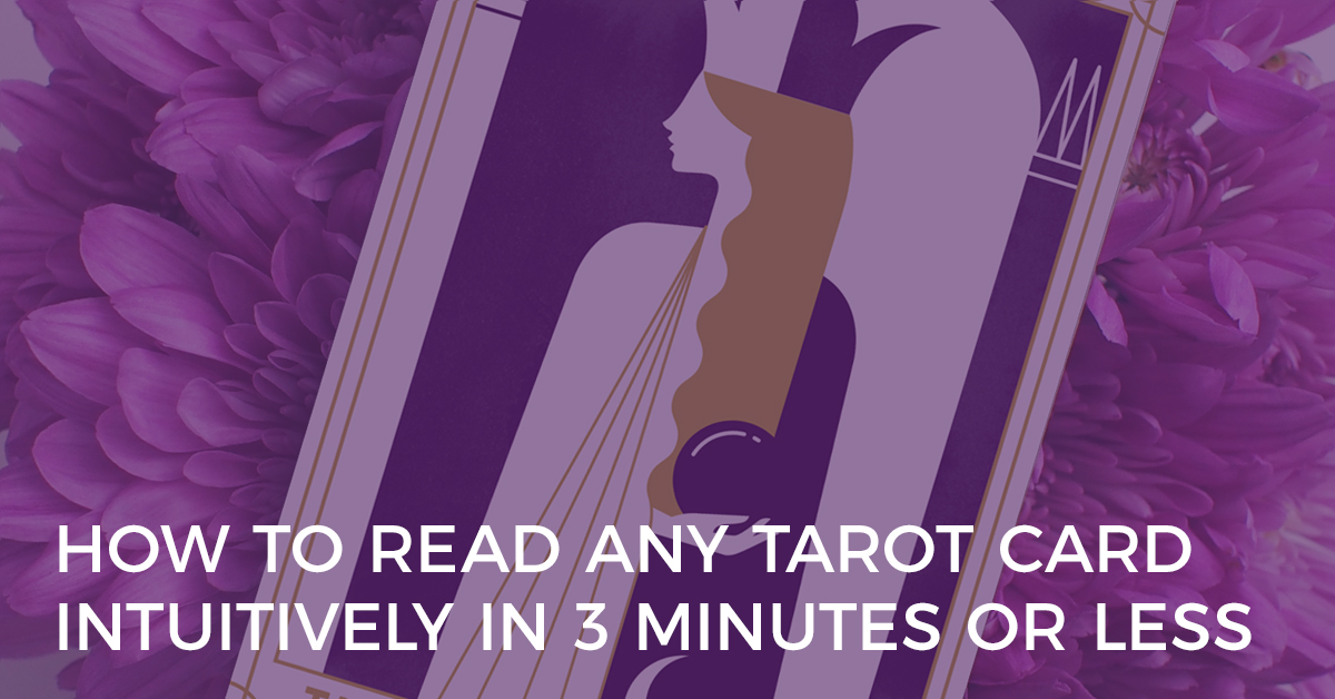 How to Read any Tarot Card Intuitively