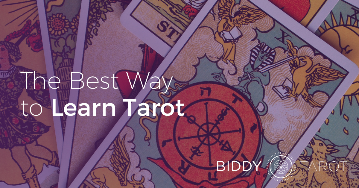 The Best Way to Learn Tarot | BiddyTarot Blog