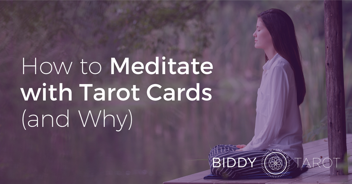 how to meditate with Tarot cards