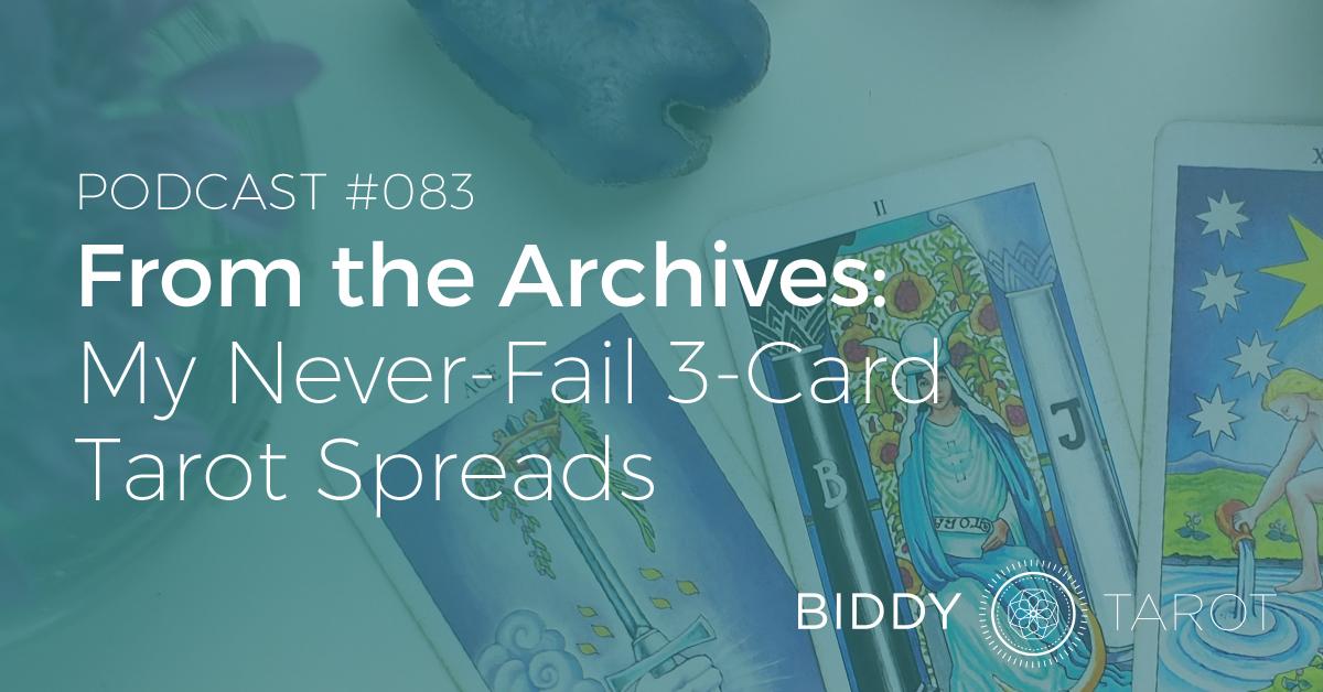 Never fail 3 Card Tarot Spreads