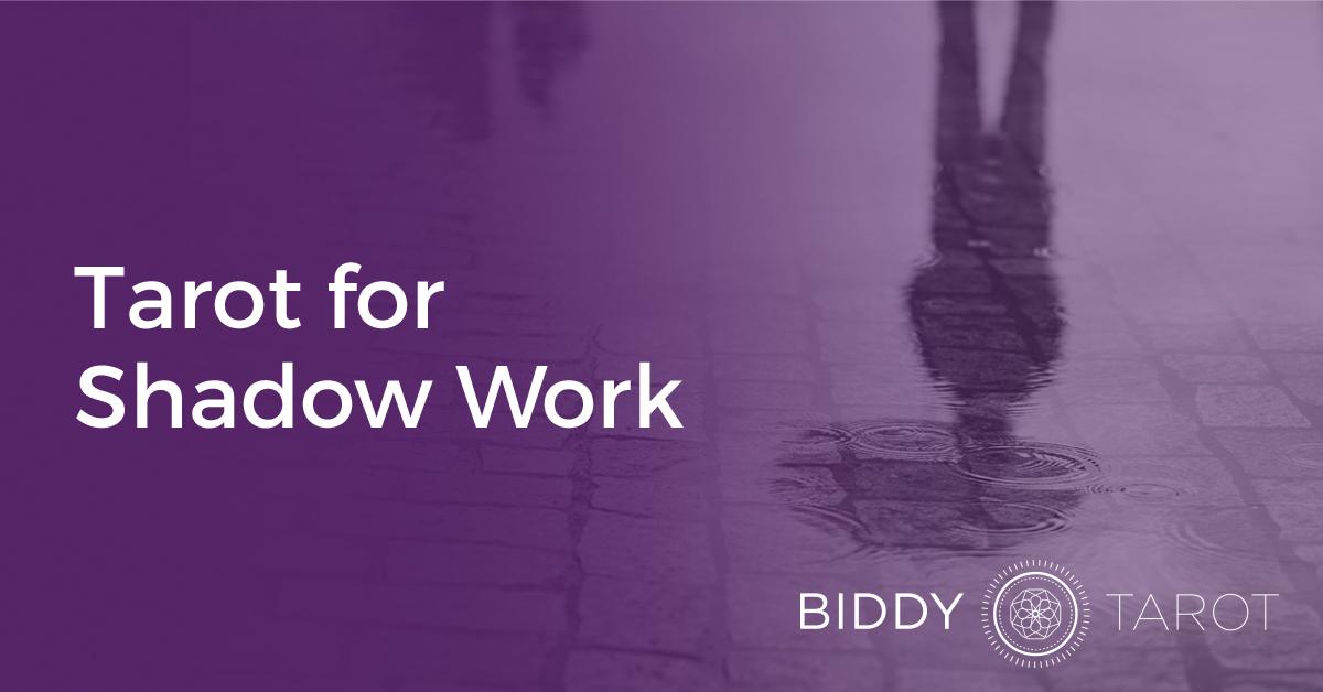 Tarot For Shadow Work Biddy Tarot