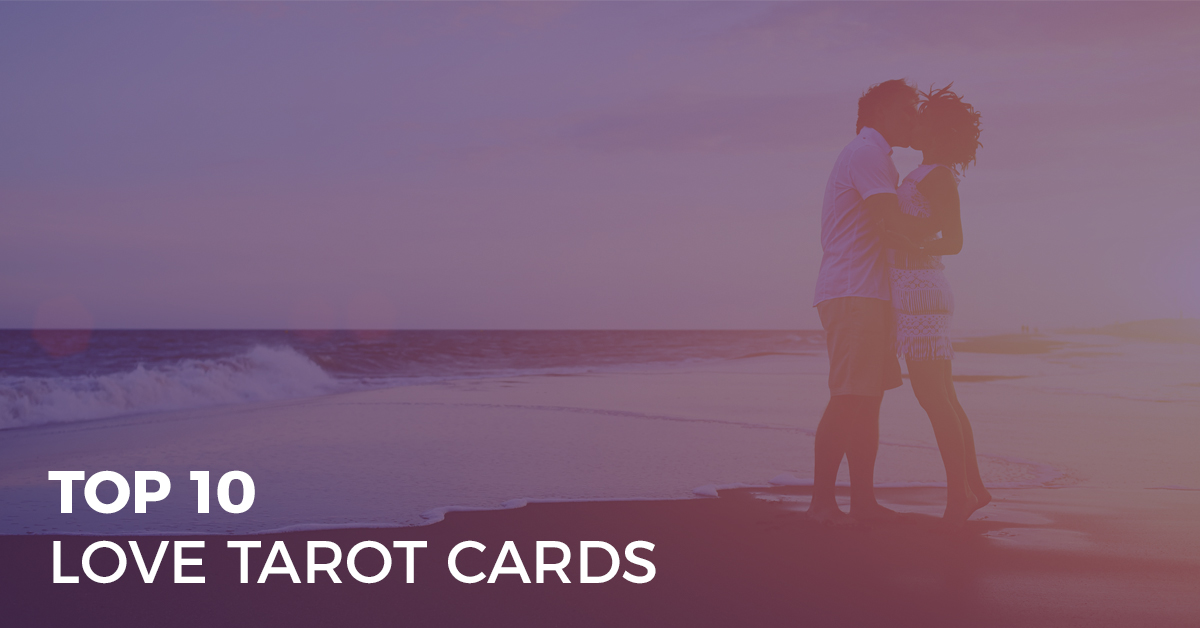 top 10 love tarot cards