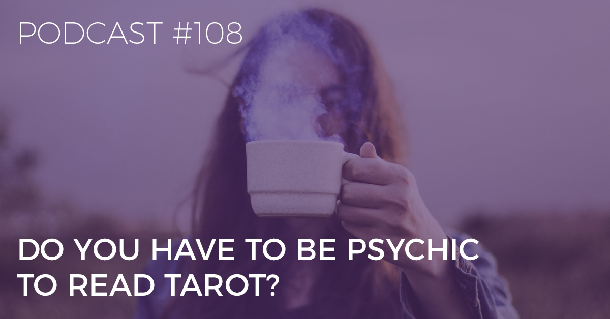 do you have to be psychic to read tarot