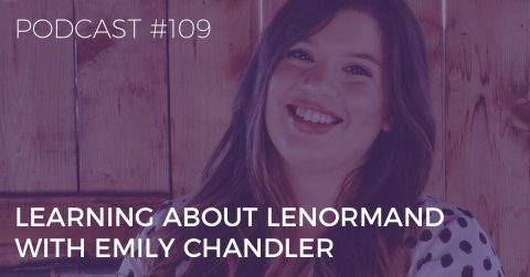 learning about lenormand with emily chandler