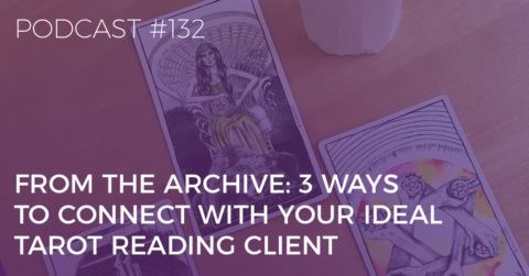 connect with your ideal tarot reading client
