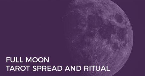 full moon tarot spread and ritual