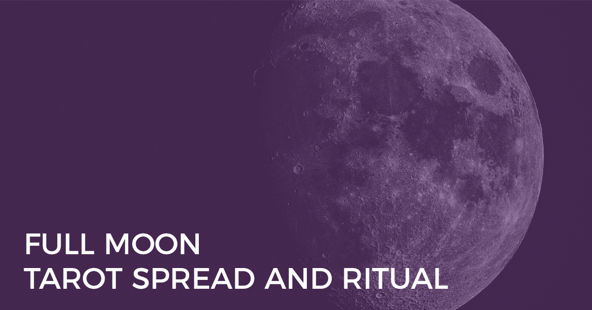 full moon tarot spread and ritual