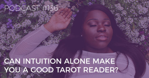 can intuition alone make you a good tarot reader