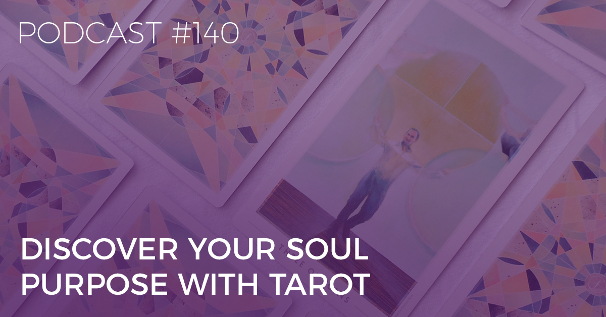 discover your soul purpose with tarot