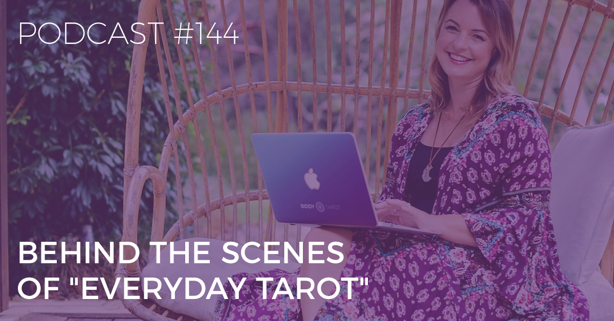 behind the scenes of everyday tarot
