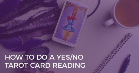 How to Do a Yes/No Tarot Card Reading
