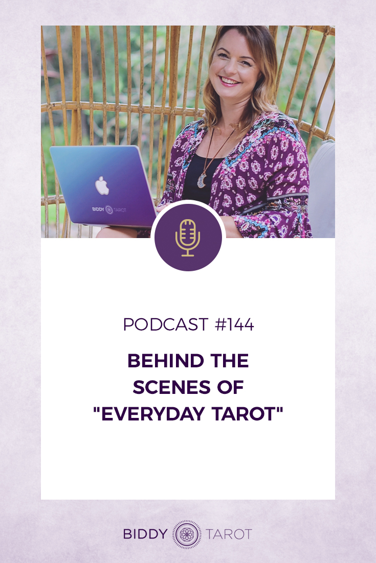 "Behind the Scenes of ""Everyday Tarot"" 